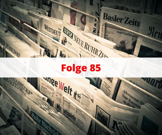 Folge 85 Nachrichten und Produktivität